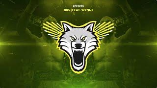 EFF3CTS - 805 (Feat. Wynn)