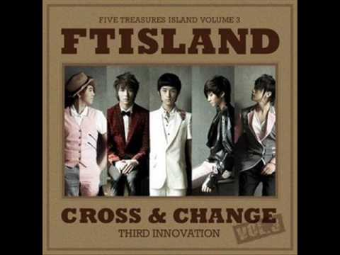 mp3 FT island - 07 Even If Its Not Necessary (Cross & Change...