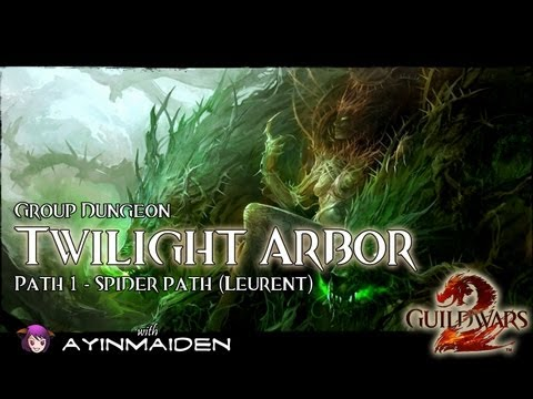  Guild Wars 2  - Group Dungeon - Twilight Arbor (Path 1)