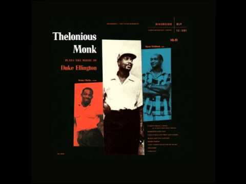 Thelonious Monk  I Let a Song Go Out of My Heart
