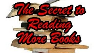 The Secret to Reading More Books