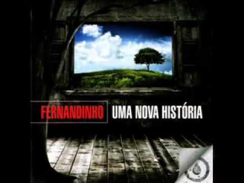 Fernandinho - Uma Nova Histria