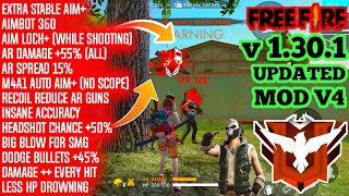Free Fire 1.30.1 Mod v4 | Stable Aim | AimLock (Shooting) | Ar High Damage | Headshot Chance 50% |