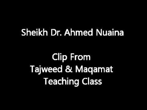 Sheikh Dr. Ahmed Nuaina Teaching Tajweed & Maqamat Surah Al-israa 1-2 video