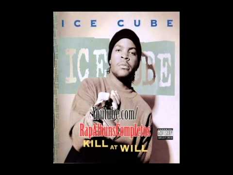 Ice Cube - Kill At Will (1990) [FULL ALBUM/EP - Disco/Ep COMPLETO]