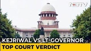 In Arvind Kejriwal vs Lt Governor, Top Court Judges Differ On Key Issue