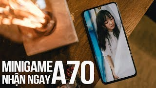 Những lí do nên mua Samsung Galaxy A70 ngay lúc này!! - Minigame quà HOT