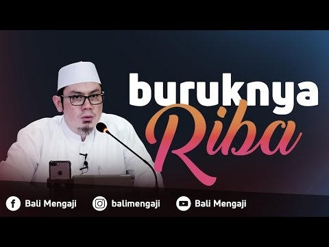 Buruknya Riba - Ustadz Ahmad Zainuddin Al Banjary, Lc