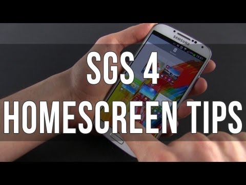 Samsung Galaxy S4 home screen tips and tricks, customization