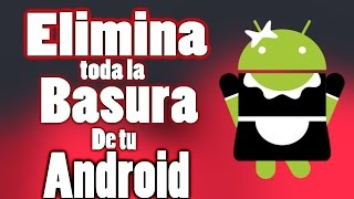 ELIMINA TODA LA BASURA DE TU ANDROID / SD MAID PRO / REVIEW APP / ROOT
