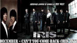 MP3 DL DECEMBER - Can`t You Come Back IRIS OST