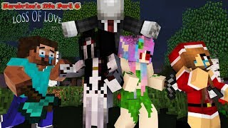 Monster School : Herobrine's Life Part 6 | LOSS OF LOVE - Minecraft Animation