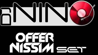 OFFER NISSIM & DJ NINO Special Set 1999 - 2014