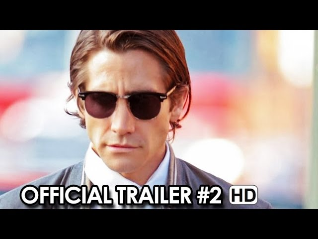 NIGHTCRAWLER Official Trailer #2 (2014)