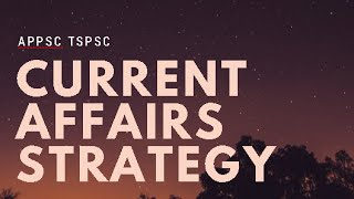 Current Affairs Strategy for APPSC TSPSC - Static and Dynamic Approach