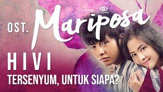 Download lagu HIVI! - Tersenyum, Untuk Siapa? ( Video Lyric) | Ost Mariposa