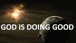 God is doing good all the time, Category: new Christian Music pop rock praise songs English w lyrics
