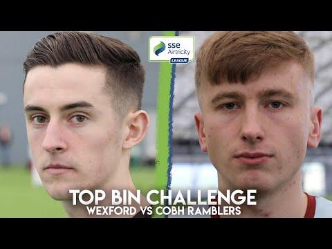 TOP BIN CHALLENGE | Wexford vs Cobh Ramblers