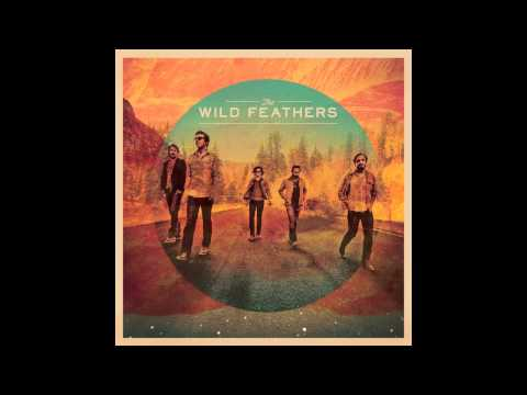 The Wild Feathers - Ceiling
