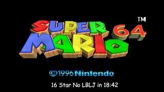 슈퍼마리오 64 16스타 No LBLJ 스피드런 18:42(Super Mario 64 16 Star No LBLJ Speedrun in 18:42