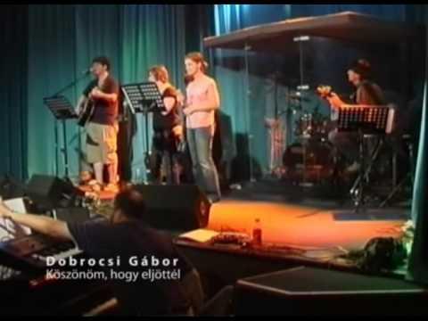 Dobrocsi Gábor - Köszönöm Hogy Eljöttél