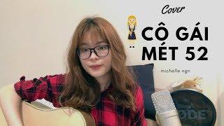 CÔ GÁI M52/HUY ft.TÙNG VIU (COVER) - Michelle Ngn