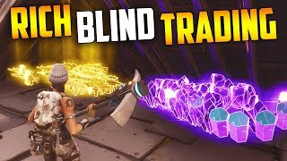 Rich BLIND TRADING... Can only go WRONG! - Fortnite Save The World