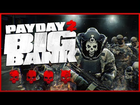 Payday 2: The Big Bank - Death Wish