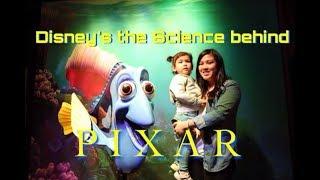Disney's Science behind Pixar Exhibition