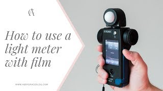 The basics of using a light meter with film