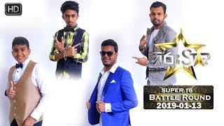 Hiru Star - Super 16 Battle Round | 2019-01-13 | Episode 67