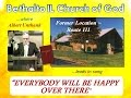 """""""EVERYBODY WILL BE HAPPY OVER THERE"""" ~ Bethalto IL Church of God - 1987"""