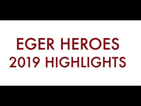 Eger Heroes highlights 2019