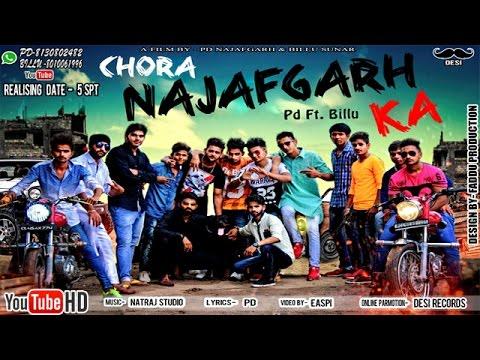 Chora Najafgarh Ka || Mohit , Billu, PD || Haryanvi New Song 2016 || छोरा नजफ़गढ़ का