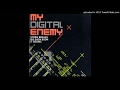 My Digital Enemy - Storm Breaks HQ