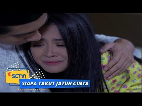 Siapa Takut Jatuh Cinta: Sonya Khawatir Kehilangan Reza | Episode 287
