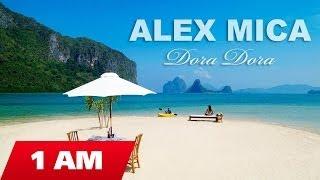 Alex Mica - Dora Dora  (Radio edit)