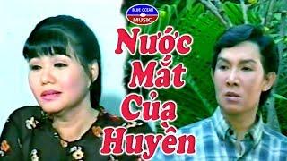 Cai Luong Nuoc Mat Cua Huyen