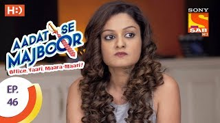 Aadat Se Majboor - Ep 46 - Webisode - 5th December, 2017