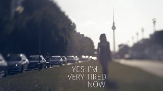 Yes I'm Very Tired Now - Common World