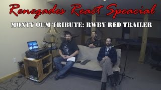 Renegades React Special... Monty Oum Tribute RWBY Red Trailer