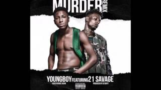 NBA Youngboy Ft  21 Savage  Murder