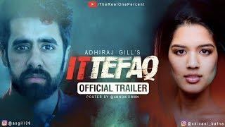download lagu Ittefaq  Trailer Remake  Adhiraj Gill  Sidharth gratis