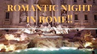 Romantic Night in Rome! - Exploring Rome at Night