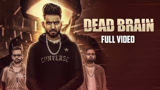 Dead Brain | Luckky Sethi Feat. Raja Game Changerz | Only Jashan | LosPro