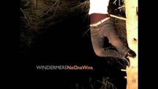 Watch Windermere You Have It All video
