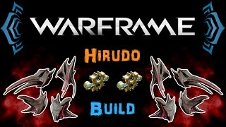 [U19.5] Warframe - Hirudo Build - Best Sparring Weapon! [1-2 Forma] | N00blShowtek