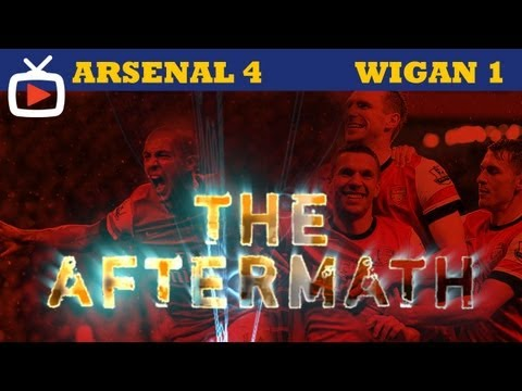 Arsenal 4 Wigan 1 - Aftermath Show - ArsenalFanTV.com