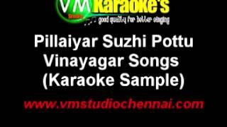 Pillayar Suzhi Pottu Karaoke Vinayagar Devotional Song