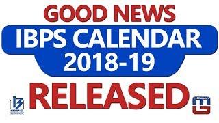 Good News IBPS Calendar 2018 - 2019 Released